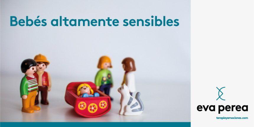 Bebés altamente sensibles