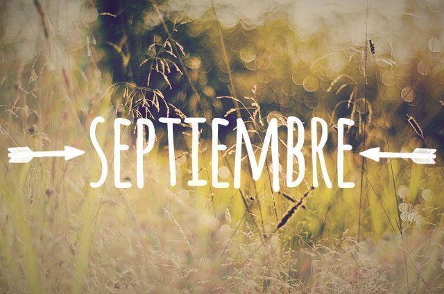 Septiembre: el mes que cambia tu vida